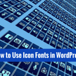 Icon Fonts in WordPress