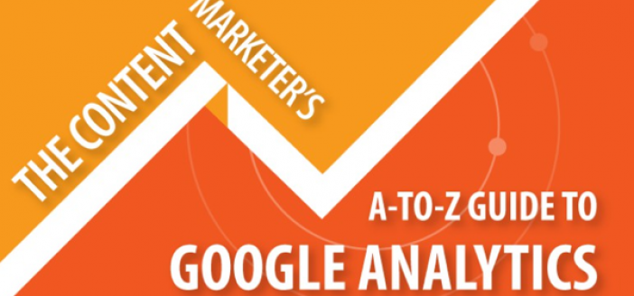The Content Marketer's Guide to Google Analytics