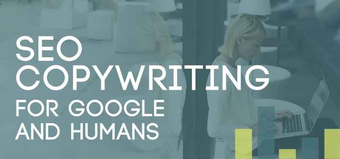 SEO Copywriting for Google and Humans
